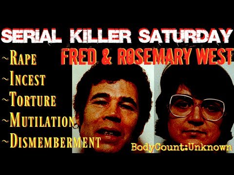 SERIAL  SATRUDAY: Fred & Rosemary West