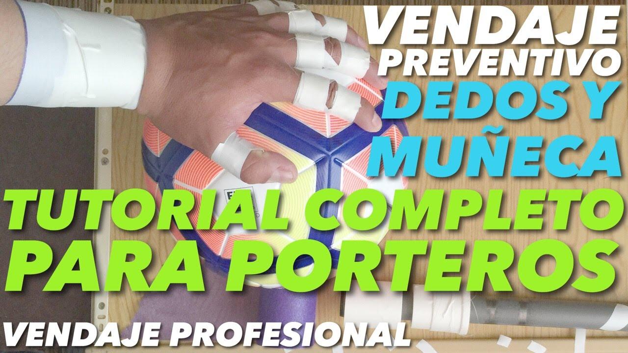 VENDAJE PROFESIONAL PARA PORTEROS | DEDOS Y MUÑECA | - YouTube