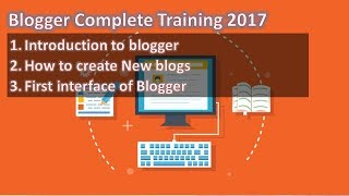 How to start a blog on blogger.com | First interface of Blogger | Google blogger training
