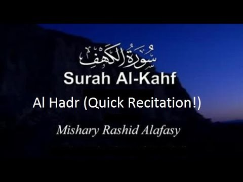 FAST Surah Al Kahf by Mishary Al Afasy Al Hadr recitation with English