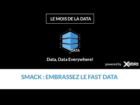 SMACK : embrassez le Fast Data !