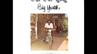 Big Youth - Chi chi run - Full Album