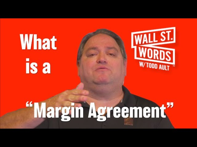 Wall Street Words word of the day = Margin Agreement