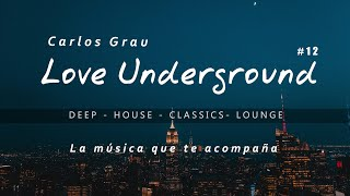 Deep House Mix 2020 · Love Underground · Grau Selection