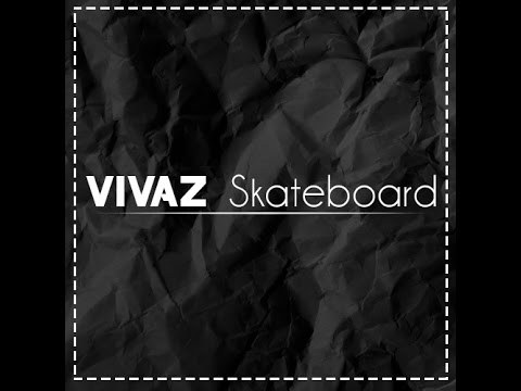 #Tutorial / Pop Shove-it / Vivaz Skateboard