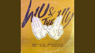 WU & THE 1LLY (Feat. Inspectah Deck and Masta Killa of Wu-Tang Clan)