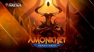 MTG Arena - Amonkhet Remastered OST