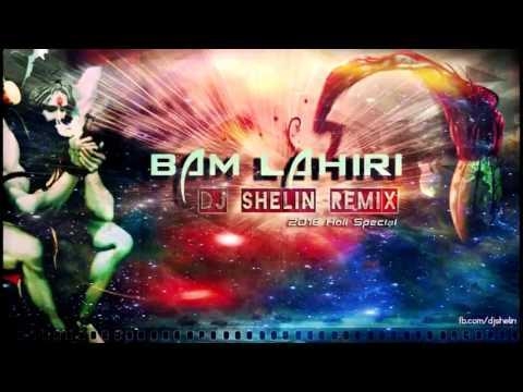 Bam Lahiri Kailash Kher Dj Shelin Remix Holi 2016 Special