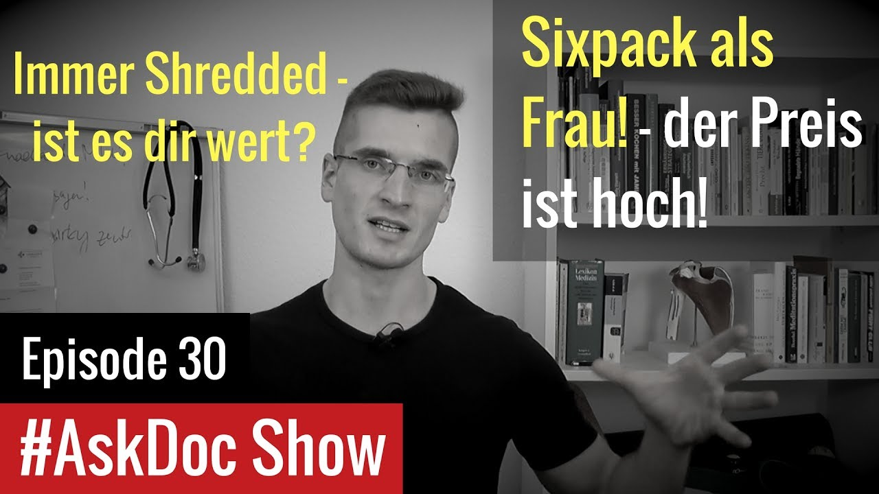 sixpack als frau der preis ist hoch optimaler k rperfettanteil askdoc show episode 30. Black Bedroom Furniture Sets. Home Design Ideas