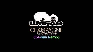 LMFAO- Champagne Showers (Deklein Remix)