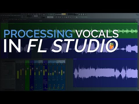 Vocal Processing in FL Studio 12