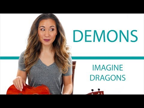 Demons By Imagine Dragons - Easy Ukulele Tutorial With Play Along