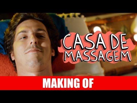 Making Of – Casa de Massagem