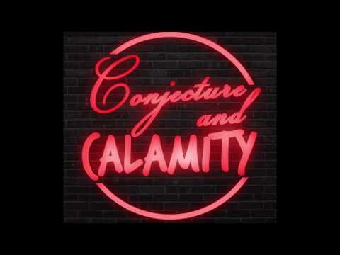 Conjecture & Calamity - Ep.1 - Paraguayan Conspiracy Theories