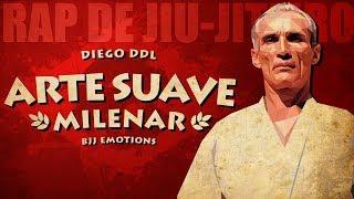 🎵 Arte Suave Milenar - Diego DDL ● RAP DE JIU-JITEIRO