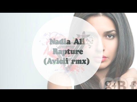 Nadia Ali-Rapture (Avicii rmx)