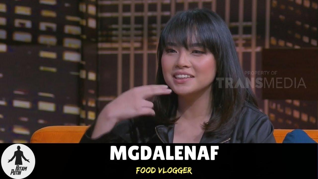 MGDALENAF, Food Vlogger Cantik | HITAM PUTIH (24/07/18) 3-4