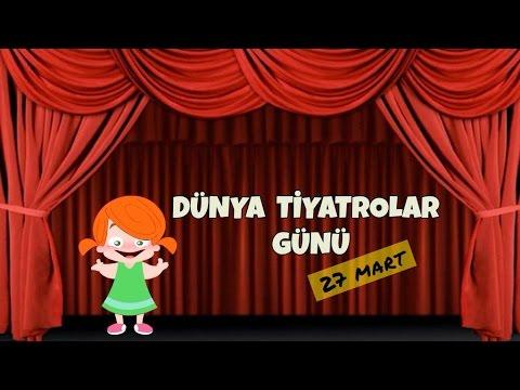 Dünya Tiyatrolar Günü (27 Mart)