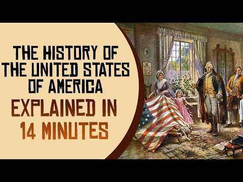 The History of the United States of America Explained in 14 Minutes