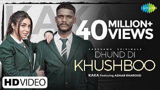 Kaka | Dhund Di Khushboo  ▶ਧੁੰਦ ਦੀ ਖੁਸ਼ਬੂ | Adaab Kharoud | Official Video | New Punjabi Song 2021