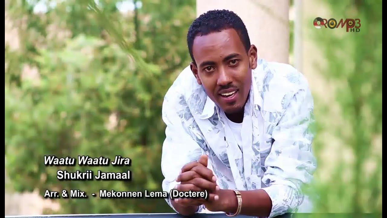 Shukri Jamal: Waatu Waatu Jira (Oromo Music) - HD