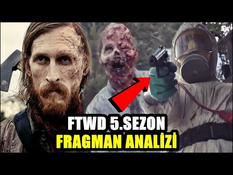 Fear The Walking Dead 5. Sezon | İNCELEME & ANALİZ & İPUÇLARI
