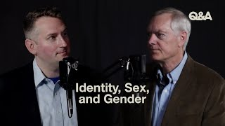 TGC Q&A | Identity, Sex, aฑd Gender