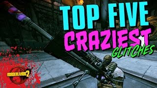 Top 5 Craziest Glitches (Borderlands 2)