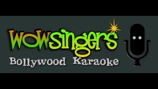 Jadu Teri Nazar - Hindi Karaoke - Wow Singers