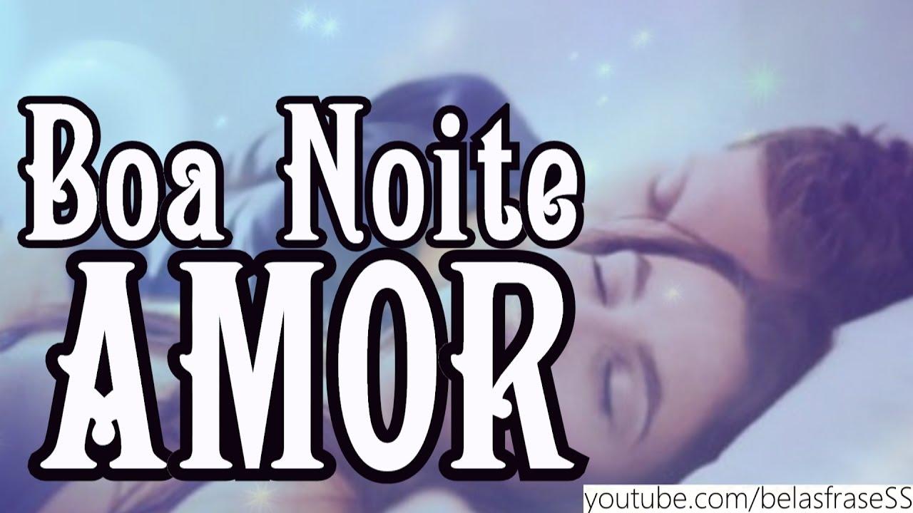 Boa Noite Amor By Belas Frases