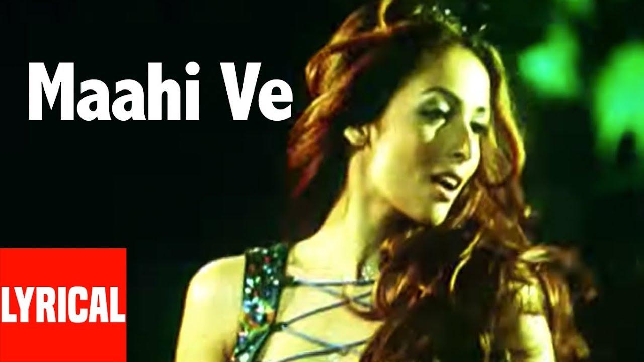 Download Maahi Ve Lrical Video | Kaante | Richa Sharma, Sukhwinder Singh | Malaika Arora
