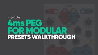 4ms PEG for Modular presets walkthrough - Softube