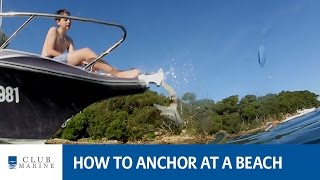 How to anchor at a beach with Alistair McGlashan