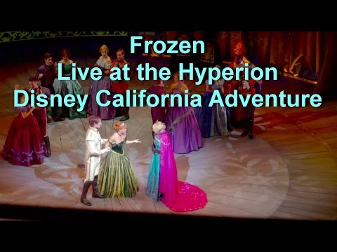 Frozen Musical Live Show at Disney California Adventure Full Show