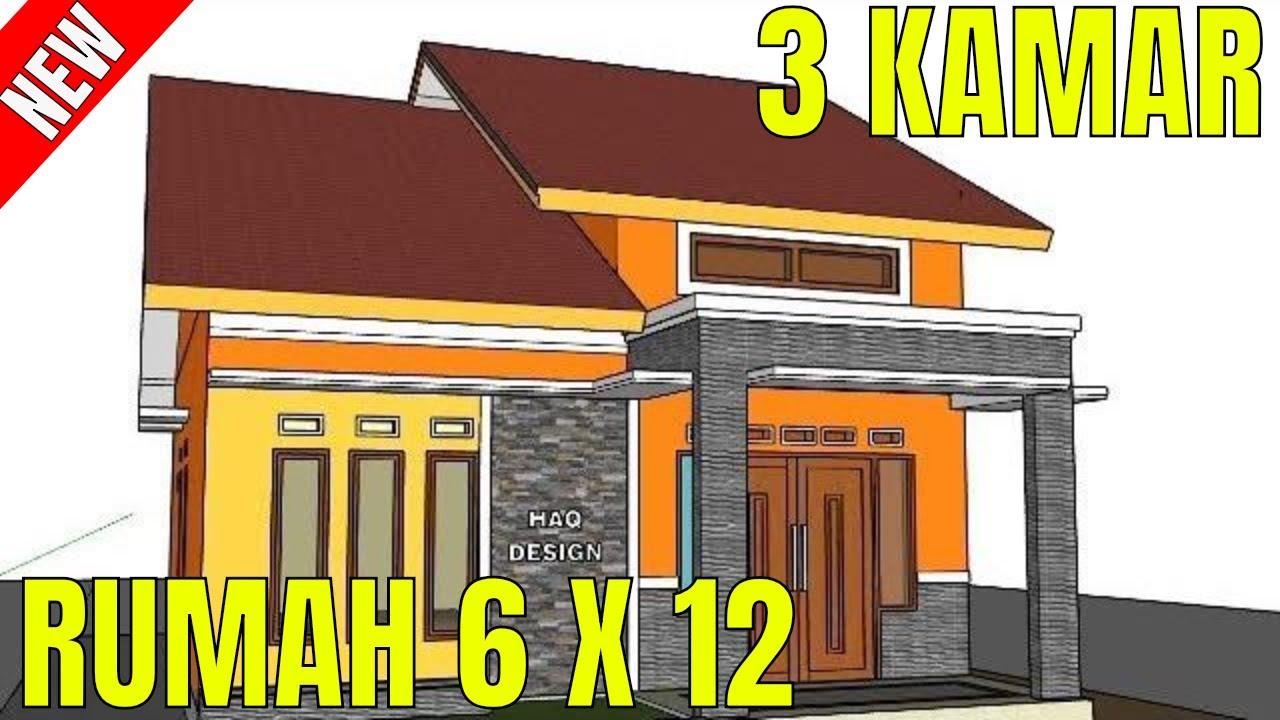 Desain Rumah Minimalis Sederhana 6 X 12 Meter 3 Kamar 1 Lantai Di Kampung  FULL TAMPAK DEPAN - YouTube