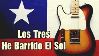 He Barrido El Sol - Los Tres  ( Intro + Solos )