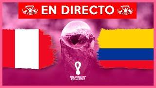 PERU VS COLOMBIA EN VIVO 🔴 ELIMINATORIAS MUNDIAL QATAR 2022 NARRACION EMOCIONANTE