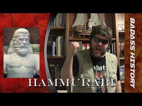 Badass History - Hammurabi