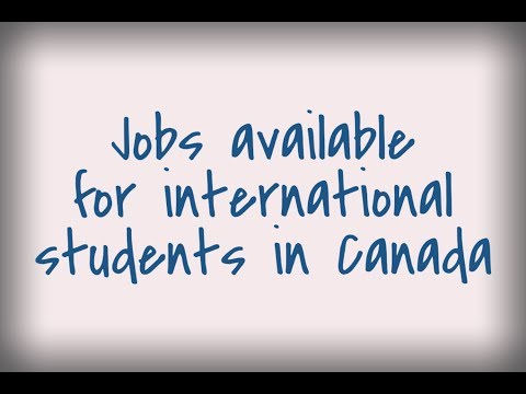 Jobs available for international students in Canada