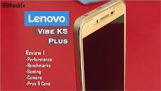 Lenovo Vibe K5 Plus Honest Review with Pros and Cons