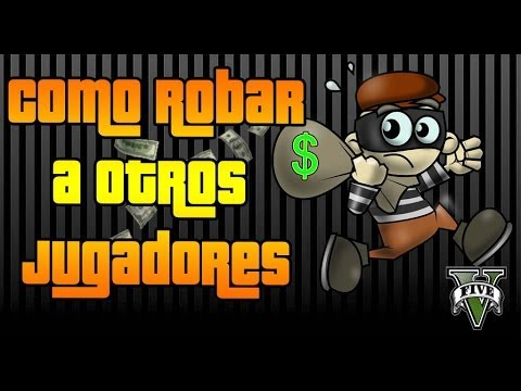GTA V Online - Como robar a otros jugadores - Todas las funciones del movil