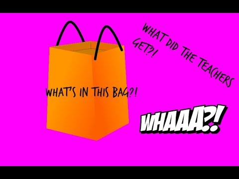 What's in the bag? Teacher gifts 2018!