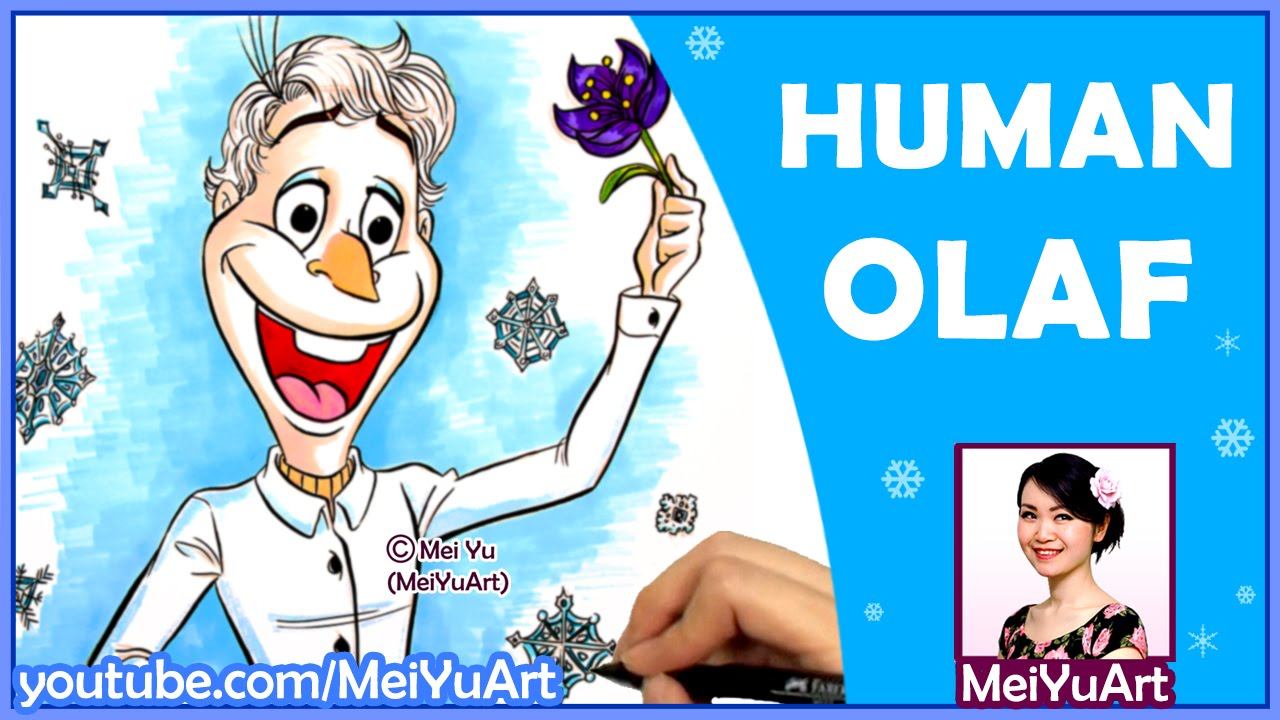 How I Draw Olaf From Frozen as a Person - MeiYuArt - YouTube