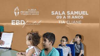 EBD INFANTIL IPMS | 06/09/2020 - Sala Samuel (9 a 11 anos)