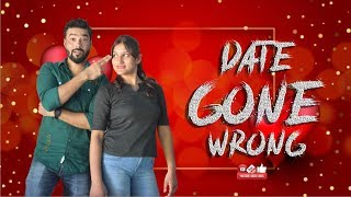 Date Gone Wrong || Why Should Girls Have All The Fun ? || Funny Video || BabuMoshai Official