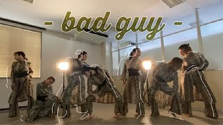 bad guy - Billie Eilish|Choreographer RISA|pin'X