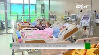 VTC14   Thái Bình: 7 người cấp cứu nghi ngộ độc rượu
