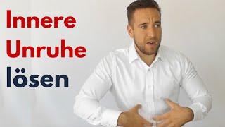 Innere Unruhe besiegen - 4 Schritte zur inneren Ruhe
