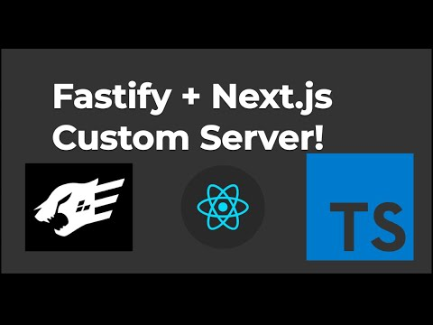 How To Get Started With Fastify and Next.js using a TypeScript Custom Server
