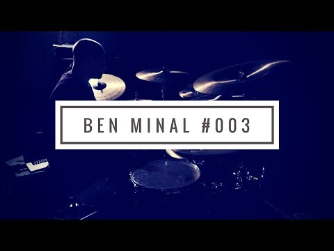 Ben Minal #003 | Can You Keep the Backbeat?!